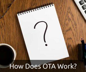 How Does OTA Work